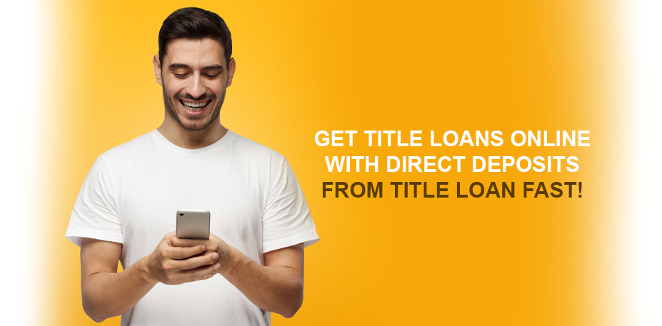 installment title loans direct deposits